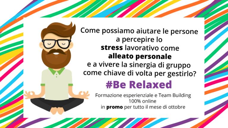 Be Relaxed formazione esperienziale